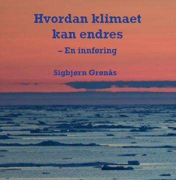 Grønås' 500 siders lærebok er utgitt av Universitet i Bergen, og skrevet for folk uten naturvitenskapelig bakgrunn.